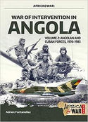 War of Intervention in Angola - Volume 2: Angolan and Cuban Forces at War, 1976-1983