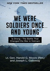 We Were Soldiers Once . . . and Young (eBook)