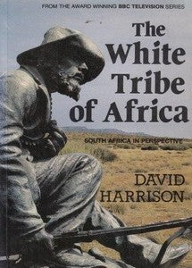 The White Tribe of Africa  ***eBook, 315 pages***