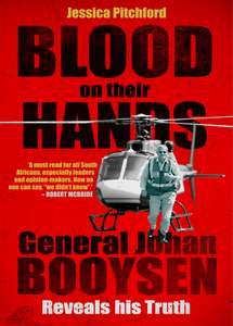 BLOOD on their HANDS: General Johan Booysen Reveals his Truth - Jessica Pitchford