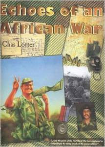 Echoes Of An African War   -   Chas Lotter