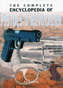The Complete Encyclopedia of Pistols and Revolvers (eBook)