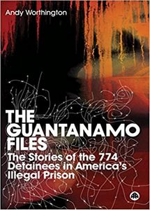 The Guantanamo Files: The Stories of the 774 Detainees in America's Illegal Prison (eBook)