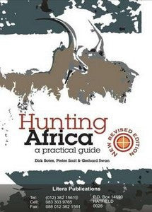 Hunting Africa: A Practical Guide  – J Botes, PL Smit & GP Swan