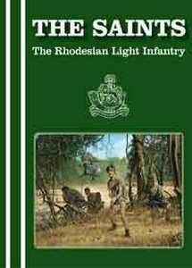 THE SAINTS - The Rhodesian Light Infantry (DVD)