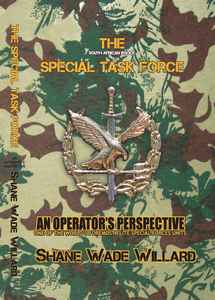 The South African Police Special Task Force: An Operator's Perspective - Shane Willard (SOFTCOVER)