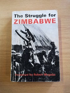 The Struggle for Zimbabwe: The Chimurenga War - David Martin