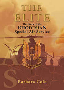 THE ELITE: The Story of the Rhodesian Special Air Service - Barbara Cole