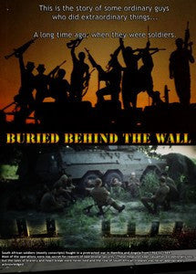 Buried Behind The Wall - The Story Of Some Ordinary Soldiers Doing Extraordinary Things (DVD)