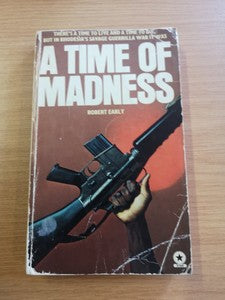 A Time of Madness - Robert Early