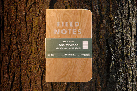 Field Notes - Shelterwood Edition