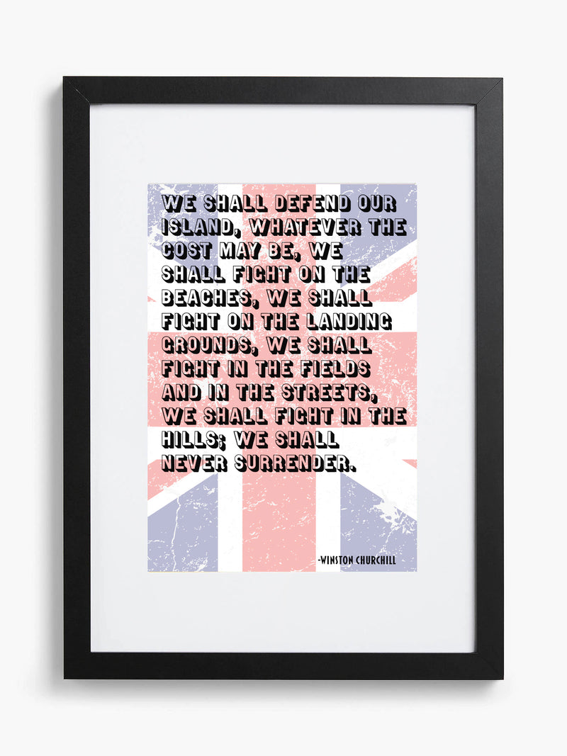 We Shall Never Surrender - Framed Quotation