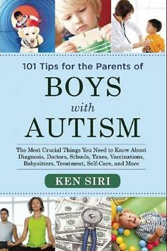101 Tips for the Parents of Boys with Autism by Ken Siri
