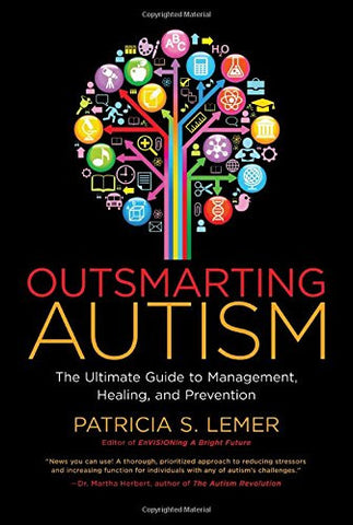 Outsmarting Autism by Patty Lemer