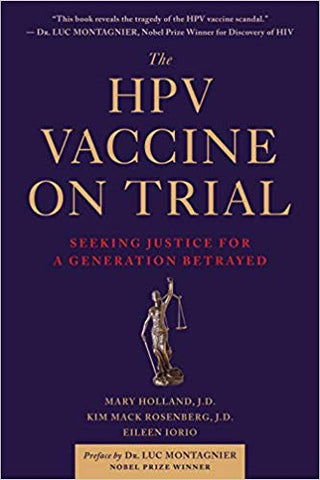 Vaccine on Trial: Seeking Justice for a Generation Betrayed