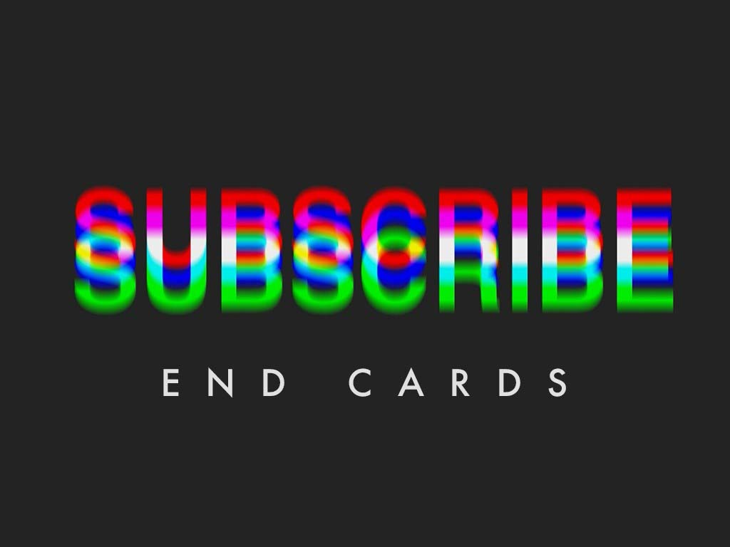 Subscribe End Cards