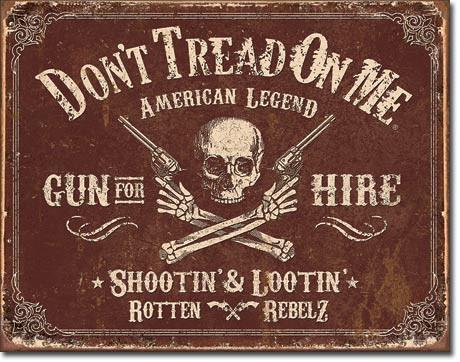 "Don't Tread On Me® - Gun For Hire - 16"" x 12.5"" - Tin Sign"