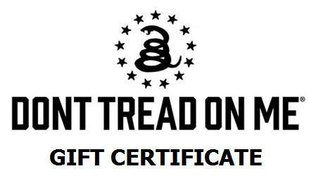 Don't Tread On Me Gift Certificates $25, $50, $75, $100