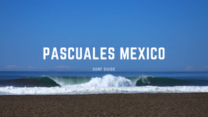 Surfing Pascuales Mexico