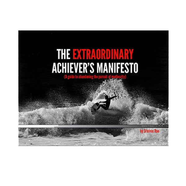 The Extraordinary Achiever's Manifesto {Free} - Wave Tribe | Share The Stoke ®