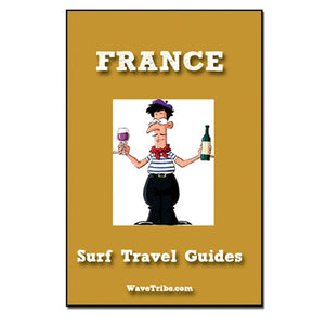 Surf Travel Guide Southern France - Wave Tribe | Share The Stoke ®
