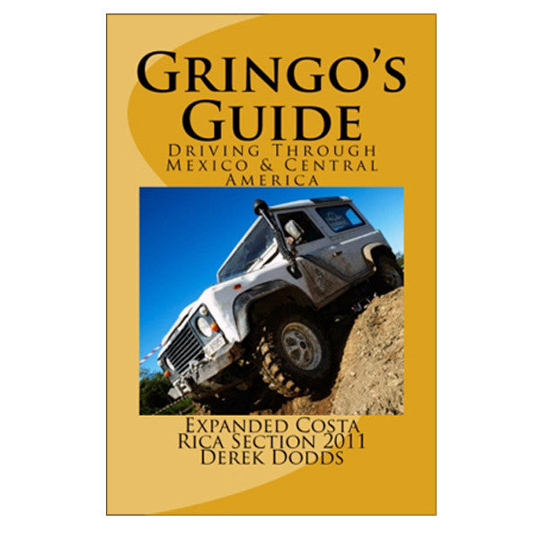 The Gringo's Guide to Driving Through Mexico & Central America - Wave Tribe | Share The Stoke ®
