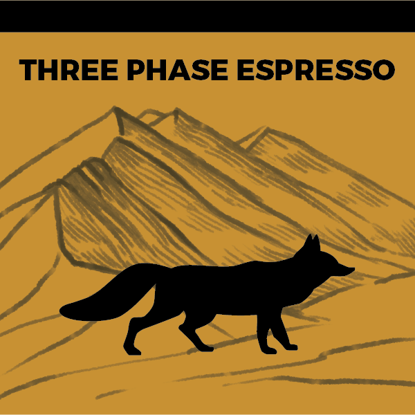 Three Phase Espresso