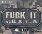 Do It Live Morale Patch - ACU-Light