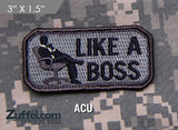 Like A Boss Morale Patch - ACU