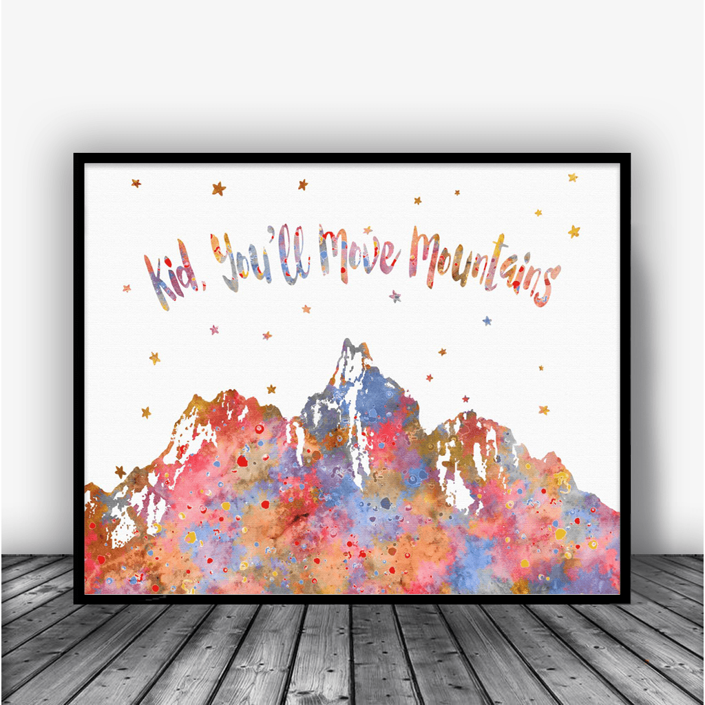 Dr Seuss Mountain Quote: Kid You'll Move Mountains, Dr Seuss Quote Art Print Poster