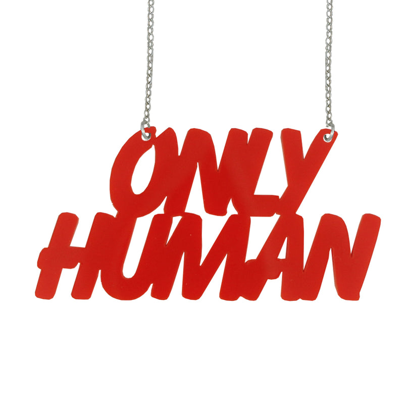 Only Human necklace