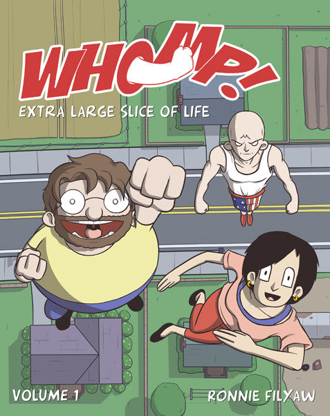 Whomp! Volume 1 - Extra Large Slice of Life from Whomp! - Webcomic Merchandise