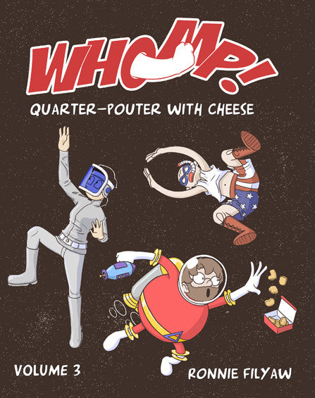 Whomp! - Volume 3 - Quarter-Pouter with Cheese from Whomp! - Webcomic Merchandise