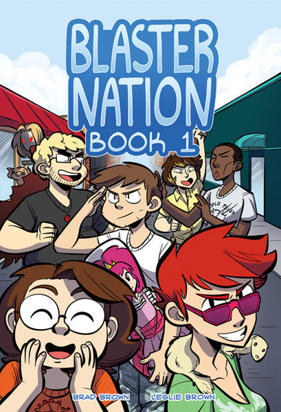 Blaster Nation - Book 1 from Blaster Nation - Webcomic Merchandise