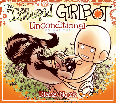 The Intrepid Girlbot Vol. 1: Unconditional - Ebook format from Girlbot - Webcomic Merchandise