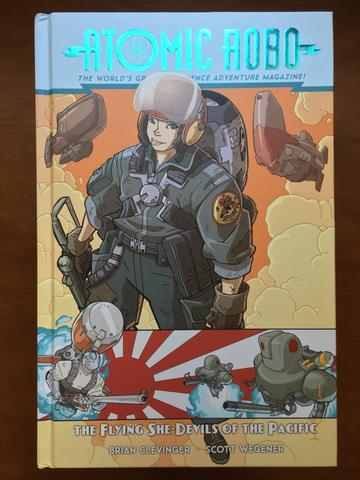 Atomic Robo and The Flying She-Devils of the Pacific (Volume 7) from Atomic Robo - Webcomic Merchandise