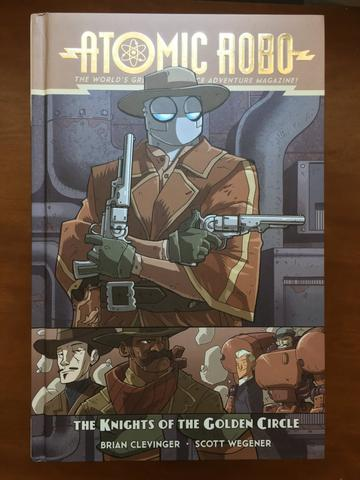 Atomic Robo and The Knights of the Golden Circle (Volume 9) from Atomic Robo - Webcomic Merchandise