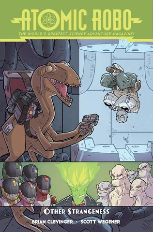 Atomic Robo and Other Strangeness (Volume 4) from Atomic Robo - Webcomic Merchandise