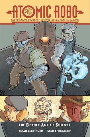 Atomic Robo and The Deadly Art of Science (Volume 5) from Atomic Robo - Webcomic Merchandise
