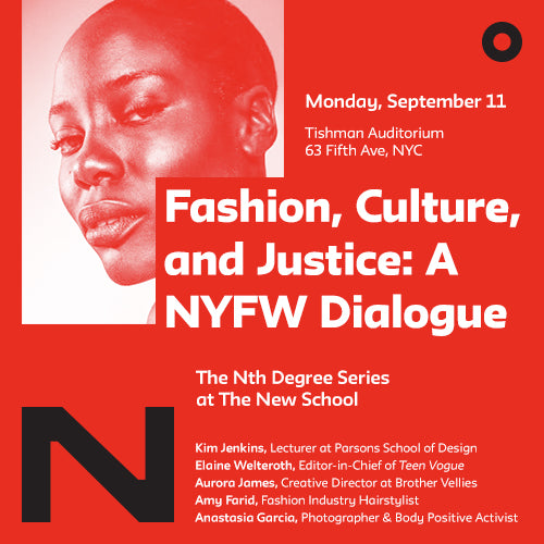 Fashion, Culture & Justice: A NYFW Dialogue