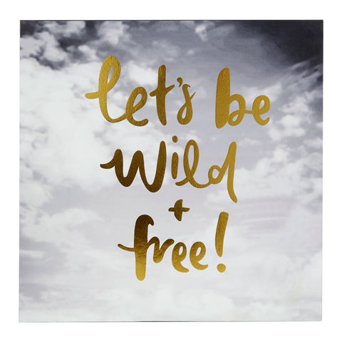 PREMIER LET'S BE WILD & FREE WALL PLAQUE 30 X 30 - 2800820