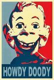 Howdy Doody 19X13 Obama style poster print Limited Ed , Other - n/a, Final Score Products
