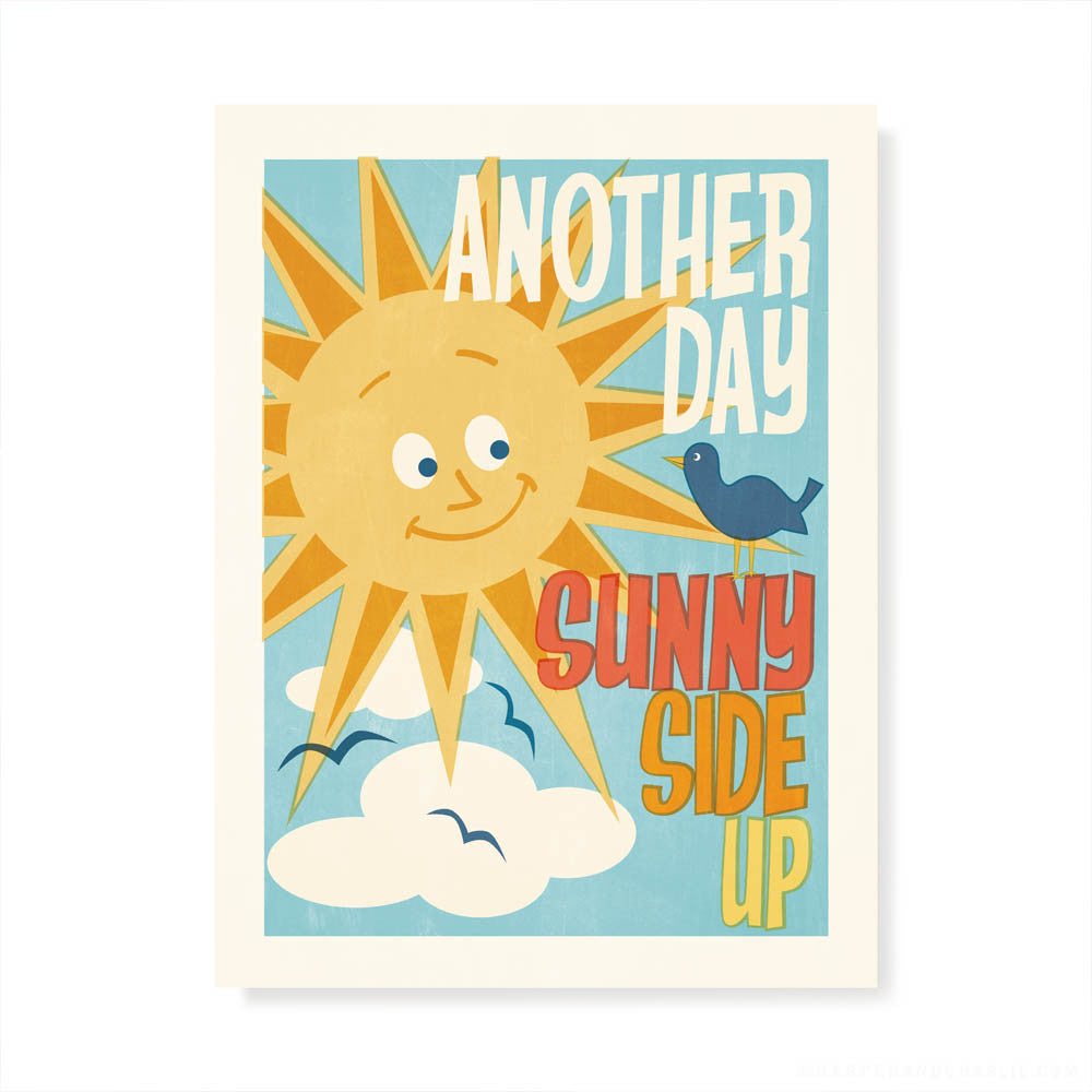 Another Day Sunny Side Up Colour Print