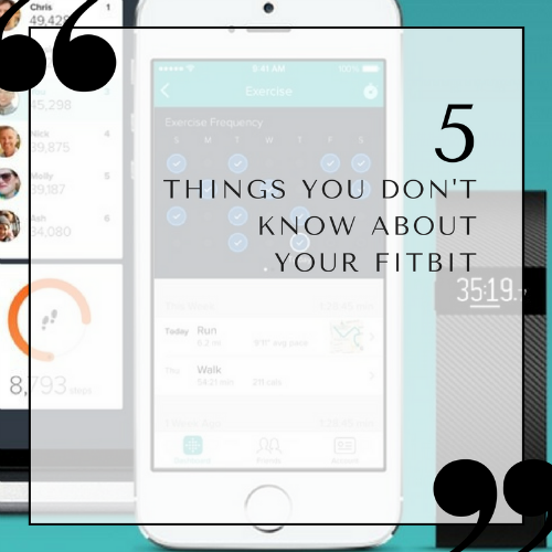 5 Things You Don't Know About Your Fitbit
