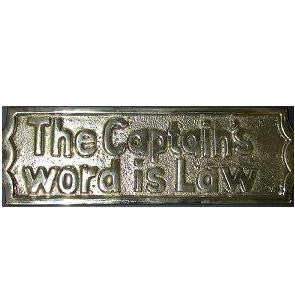 "Brass Sign ""The Captain's Word is Law"""