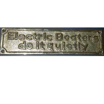 "Brass Sign ""Electric boaters do it quietly"""