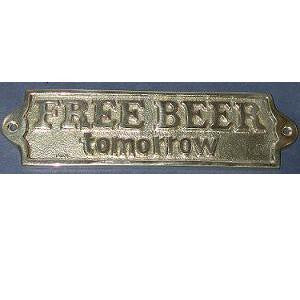 "Brass Sign ""Free beer tomorrow"""
