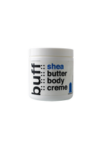 Load image into Gallery viewer, BUFF Shea Butter Body Creme 8oz