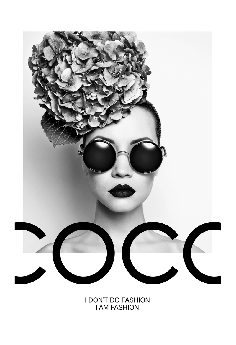 Woman Sunglasses Coco Chanel I Dont Do Fashion I Am Fashion Fashion Fashionista Bedroom Print Wall Print Framed Art Poster
