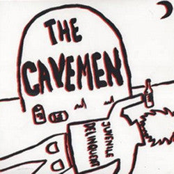 THE CAVEMEN - Juvenile Delinquent